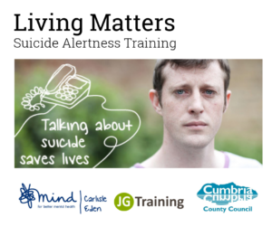 Living Matters - Suicide Alertness - Carlisle @ Cumbria House